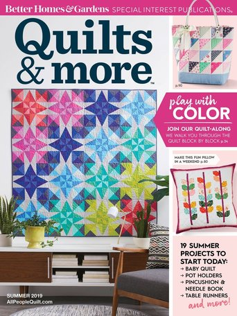 Quilts and More (Better Homes & Gardens presents) Magazine